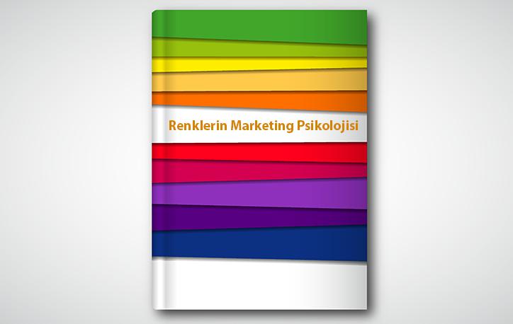 Renklerin Marketing Psikolojisi
